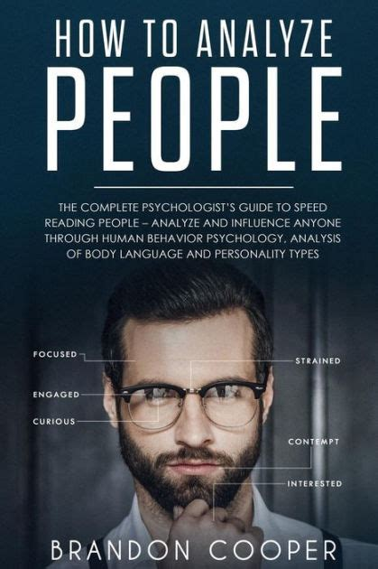How To Analyze People The Complete Psychologist S Guide