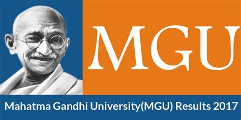 Mg Mba Results 2017 by Mgu Results 2018 Mahatma Gandhi Meghalaya