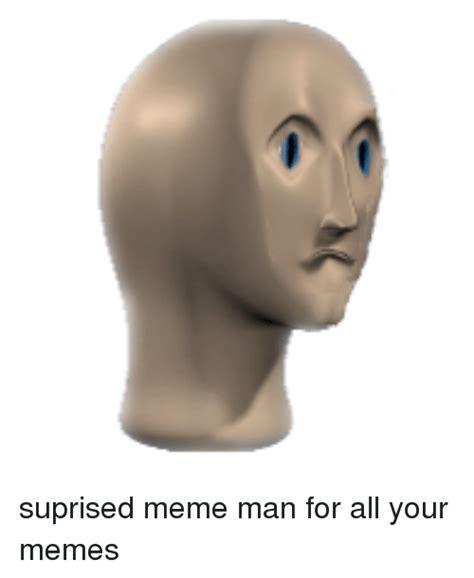 Meme Man - meme and meme meme on me me