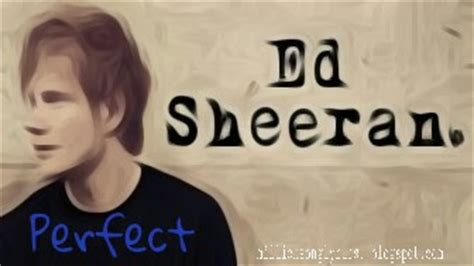 ed sheeran perfect girl crush perfect ed sheeran my lyrics collection