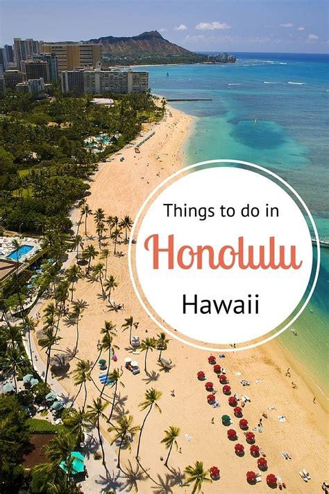 25 best ideas about honolulu hawaii on