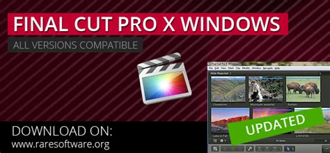 final cut pro windows 10 final cut pro x for windows rare software
