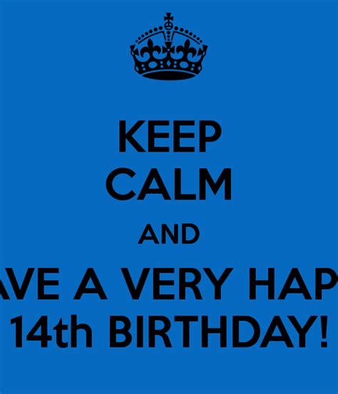 14 Year Birthday Quotes Happy 14th Birthday Quotes Quotesgram