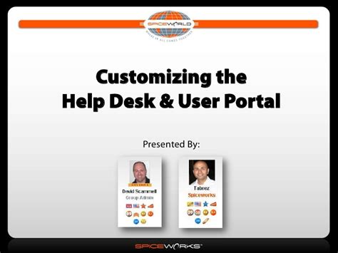 spiceworks help desk login customizing help desk user portal