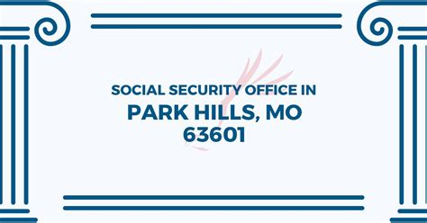 social security office in park missouri 63601 get