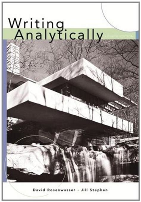writing analytically books writing analytically by david rosenwasser reviews