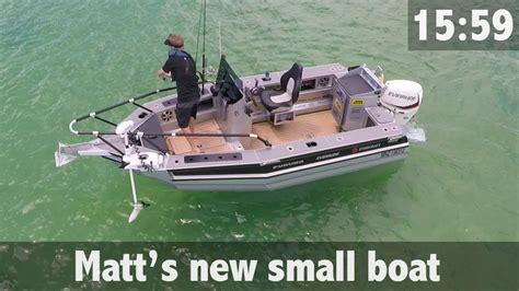 small boat r matt s new small boat youtube