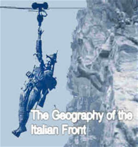 la grande guerra: the geography of the italian front