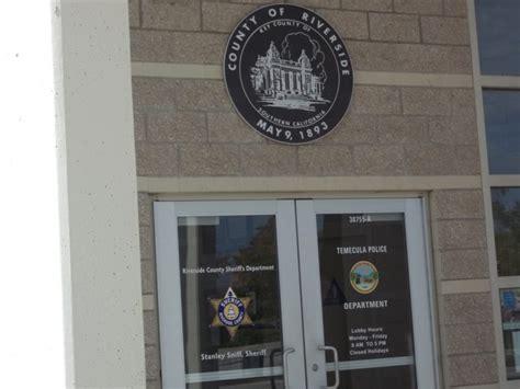 Arrest Records Riverside County Ca Records Arrests In Temecula Nov 1 4 Temecula Ca Patch