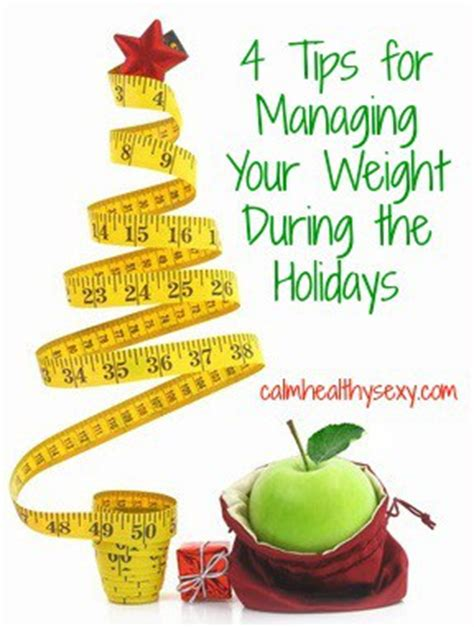 4 ways to manage your weight during the holidays calm