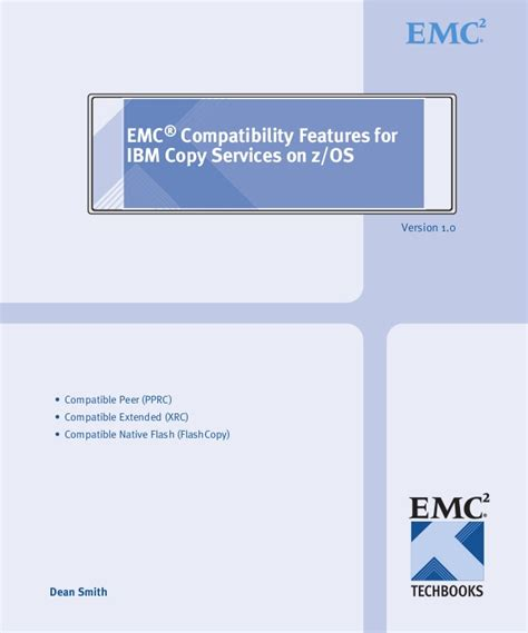 Emc Help Desk by Techbook Emc Compatibility Features For Ibm Copy Services