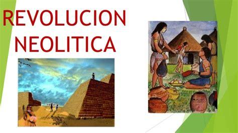 imagenes de la revolucion neolitica importancia de la revoluci 243 n neol 237 tica