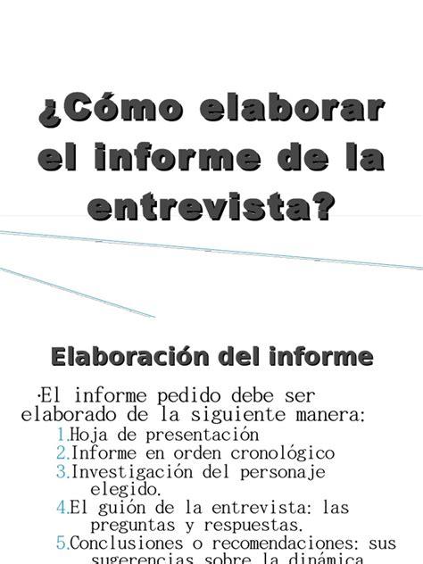 el informe de la cvr c 243 mo elaborar el informe de la entrevista