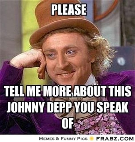 Willy Wonka Meme Creator - 82 best images about willy wonka memes on pinterest