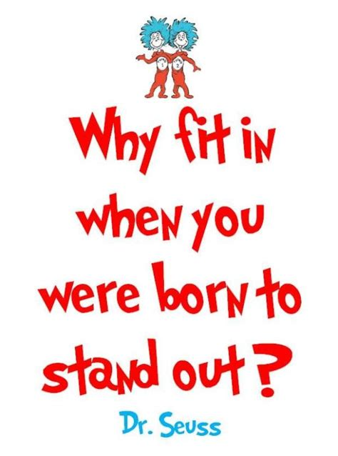 dr seuss hair quotes why fit in when you were born to stand out sharepoint blog