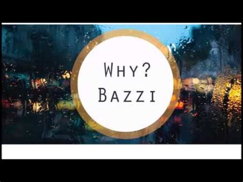 why bazzi bazzi why lyrics youtube