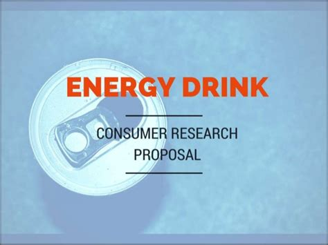 energy drink research energy drink consumer research