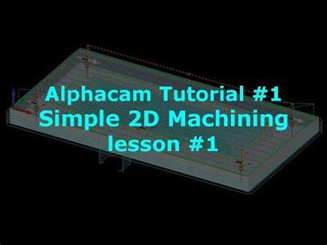 flash tutorial for beginners lesson 1 alphacam tutorial for beginners lesson 1 youtube