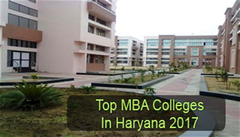 Best Mba Colleges In World 2017 by Top Mba Colleges In Haryana 2017 List Rating