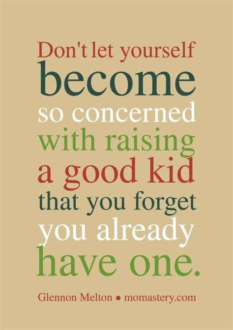 10 things that worked raising sons and daughters for books raising children quotes quotesgram