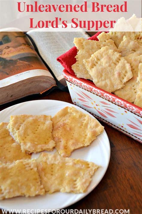 food recipes leavened and unleavened bread 1000 ideas about communion bread recipe on