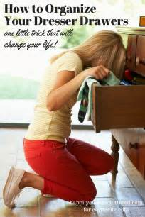 how to organize your dresser drawers carrie