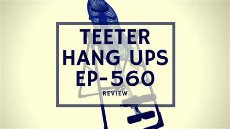 ep 560 inversion table reviews teeter hang ups ep 560 review 2018 exercisen
