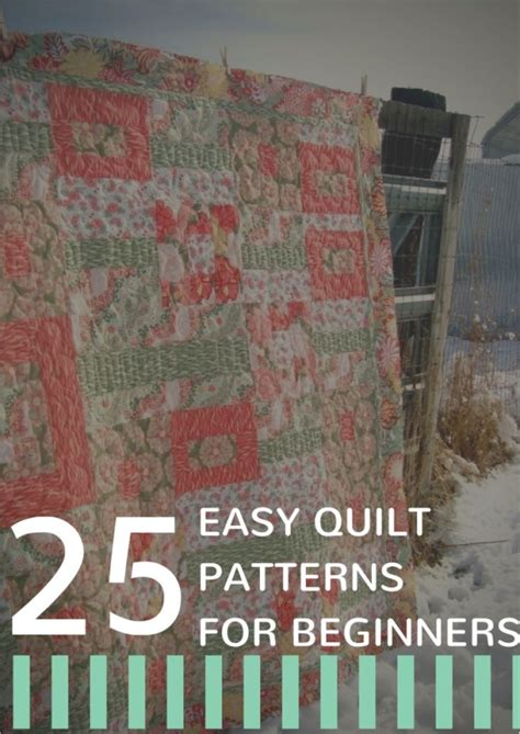 Quilting Projects For Beginners by 25 Easy Quilt Patterns For Beginners 7 New Quilt