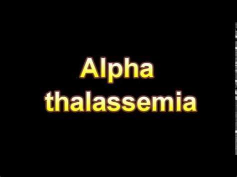 alpha definition alpha thalassemia mental retardation mashpedia free encyclopedia