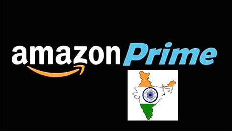amazon prime video india amazon prime india everything to know about amazon prime