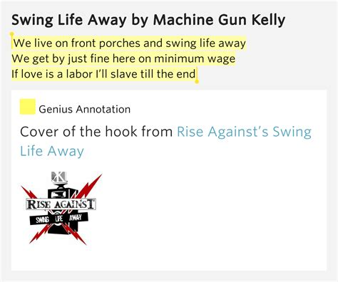 swing life away lyrics mgk we live on front porches and swing life away we get by