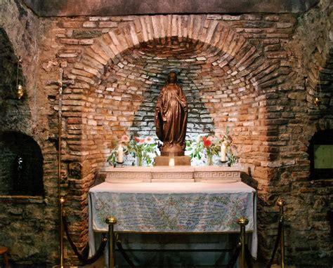 house of the virgin mary house of virgin mary biblical ephesus