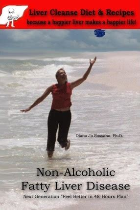Alcoholic Fatty Liver Detox by Non Alcoholic Fatty Liver Disease Liver Cleanse Diet