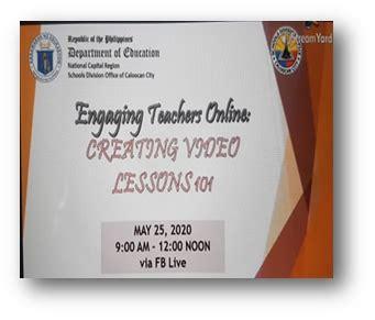 cids  webinar engaging teachers  creating video lessons  sdo caloocan city