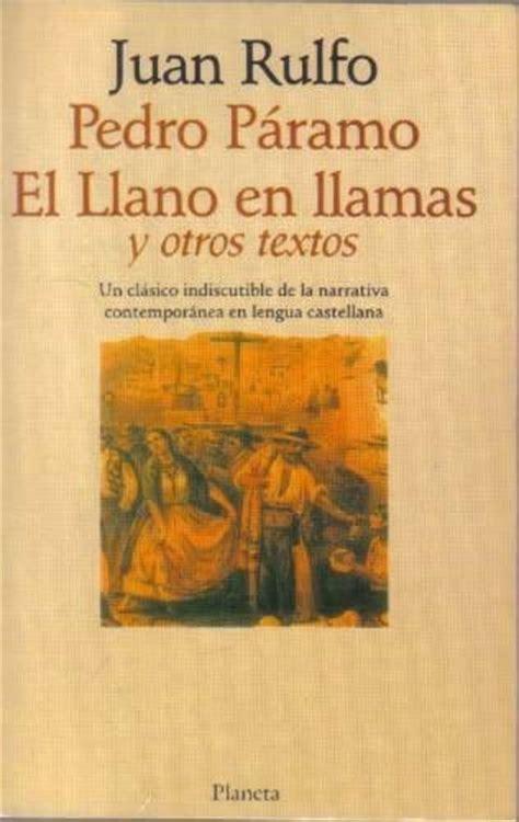 el llano en llamas 17 images about juan rulfo on literatura pablo neruda and guadalajara