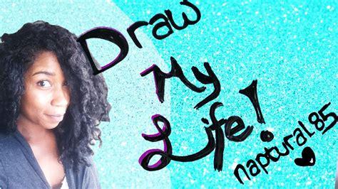 dear naptural draw my life naptural85 doovi