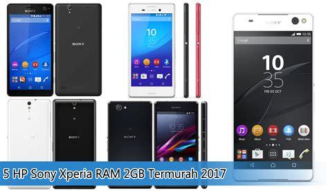 Samsung Ram 2gb Termurah 5 hp sony xperia ram 2gb termurah 2017 jelajah info