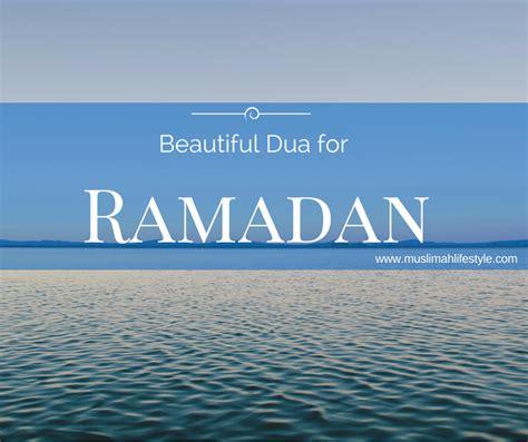 beautiful duaa ramadan dua toolbox beautiful ramadan dua muslimah