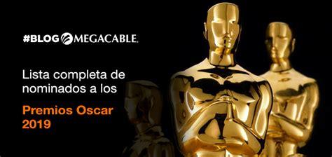 oscar 2018 lista de los nominados a los premios de la academia larepublica pe lista completa de nominados a los premios 211 scar 2019 megacable