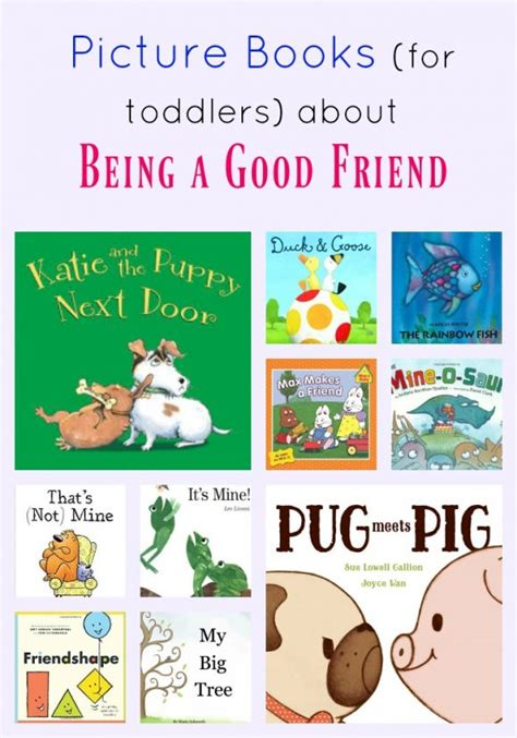 picture books about friendship picture books for toddlers about being a friend