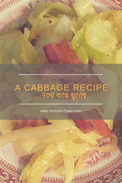 new year eats cabbage new year s cabbage recipe for luck dish our town