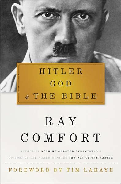 hitler biography read online hitler god and the bible by ray comfort hardcover