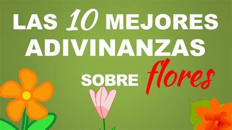 sobre la brevedad de 8415689640 las 10 mejores adivinanzas sobre flores youtube