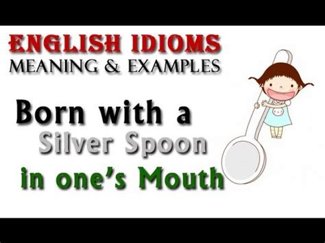 born meaning hindi born with a silver spoon in one s mouth english idioms