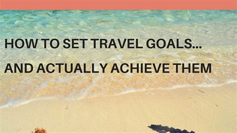 achieve anything how to set goals for children books how to set travel goals for 2016 and actually achieve