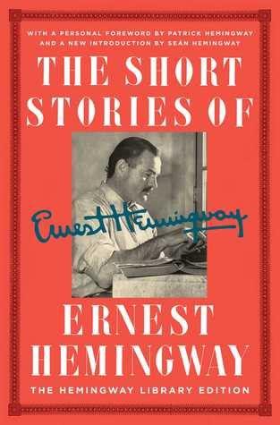 biography of ernest hemingway book the short stories of ernest hemingway the hemingway