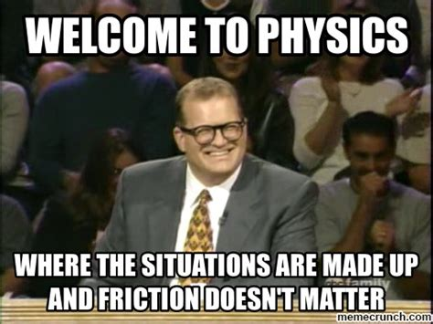 To From Memes - welcome to physics meme
