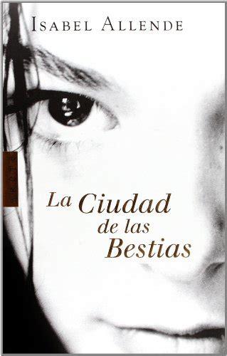 libro ciudad de las bestias la ciudad de las bestias p 250 blico libros