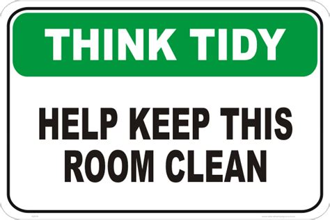 How To Keep Room Clean by Keep Room Clean Sign S2834 National Safety Signs