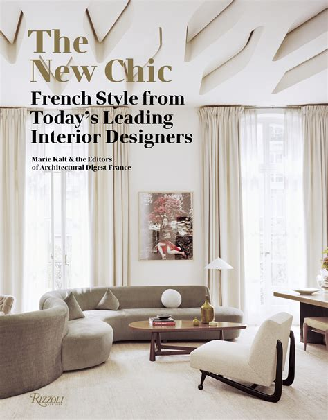 the new chic french the new chic french style from today s leading interior designers interior design master class